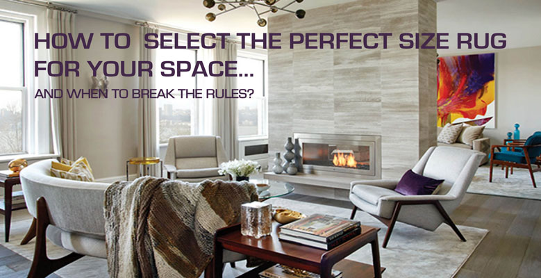 How To Select The Perfect Size Rug For Your E And When Break